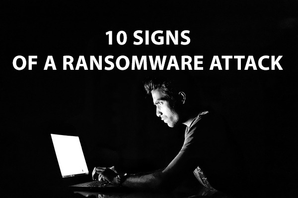 Symptoms of a ransomware infection